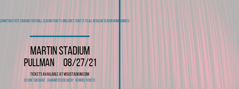 2021 Washington State Cougars Football Season Tickets (Includes Tickets To All Regular Season Home Games) at Martin Stadium