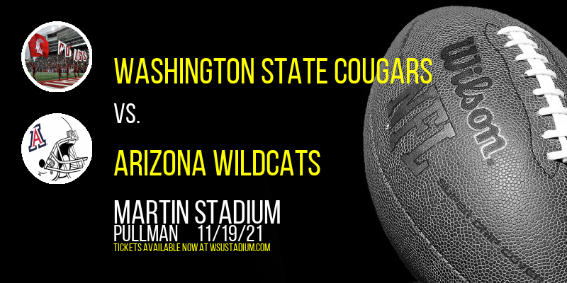 Washington State Cougars vs. Arizona Wildcats at Martin Stadium