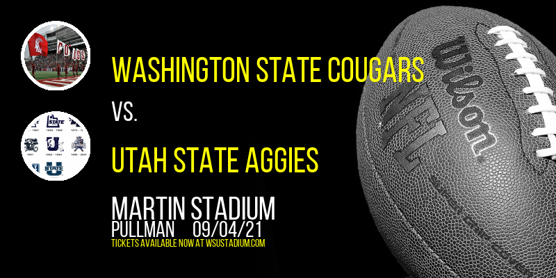 Washington State Cougars vs. Utah State Aggies at Martin Stadium